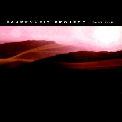 Fahrenheit Project Part Five (5) CD Ultimae Electronica Ambient New Sealed