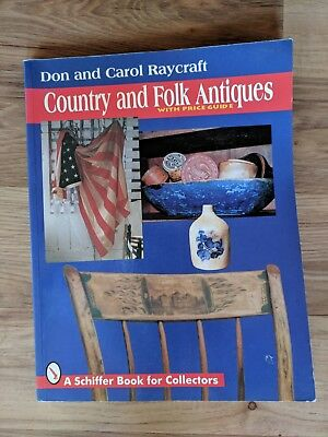 1995 Don and Carol Raycraft Country and Folk Antiques With Price Guide Magazine