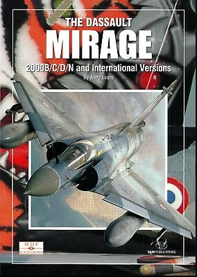 The Dassault Mirage - 2000B/C/D/N and International Versions - SAM Pubs - New