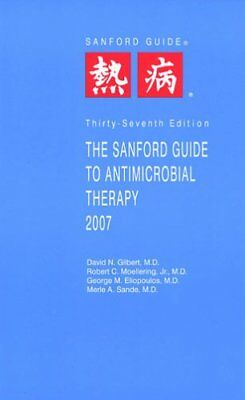 NEW - The Sanford Guide to Antimicrobial Therapy 2007