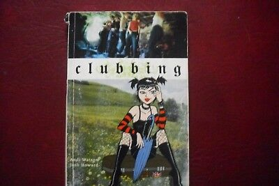 Clubbing - graphic novel