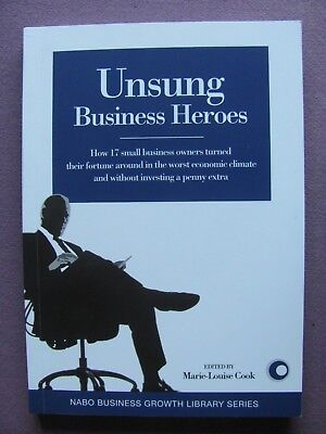 Unsung Business Heroes (NABO Business Growth Library series) Paperback – 2010