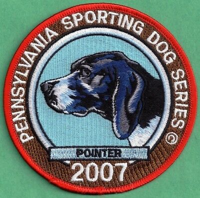 """Pa Pennsylvania Fish Game Commission NEW Sporting Dogs 4"""" 2007 Pointer Dog Patch"""