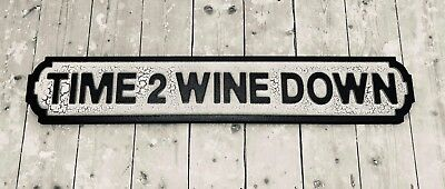 Time 2 Wine Down Vintage Retro Style Wooden Road Street Sign Pub Mancave