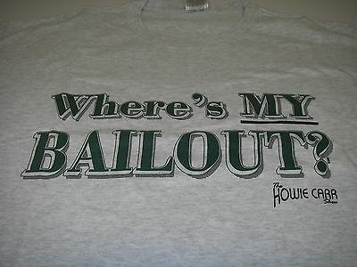 Political T-SHIRT Where's My Bailout Grey/Green Size XL Fruit of the Loom Cotton