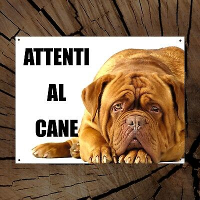 DOGUE DE BORDEAUX attenti al can TARGA cartello IN METALLO
