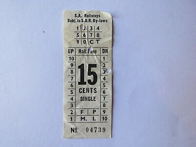 S.A RAILWAY - 15 cents single ticket  No 0 4 7 3 9