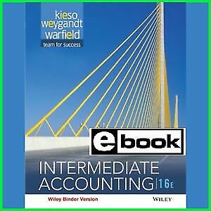 (PDF) Intermediate Accounting 16th edition by D.Warfield,E.Kieso 2016 Official