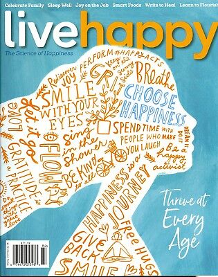 Live Happy Issue 26 (The Science of Happiness) Celebrate Family Sleep Well...