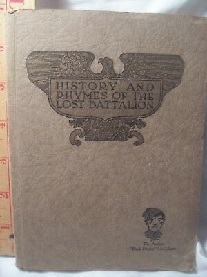 vintage atq military --History and Rhymes of the Lost Battalion 1925 edition WWI