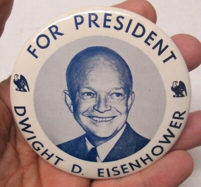 "1952 Dwight D. Eisenhower For President 3 1/2"" Diameter Celluloid Pinback Button"