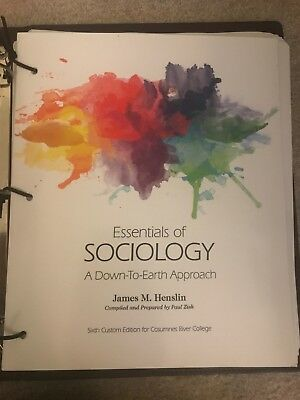 Essentials Of Sociology A Down-to-earth Approach  By James M. Henslin 6th Zisk