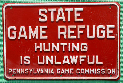 """Pa Pennsylvania Game Commission EMBOSSED State Game Refuge 8"""" x 12"""" METAL Sign"""