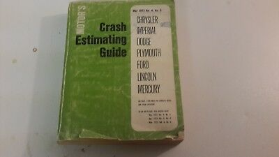 Motor Crash Estimating Guide May 1972 Volume 4 No. 5 Catalog Chrysler Dodge Ford