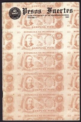Philippines – 1984 Pesos Fuertes - Journal of Bank Note Society of the Phils.