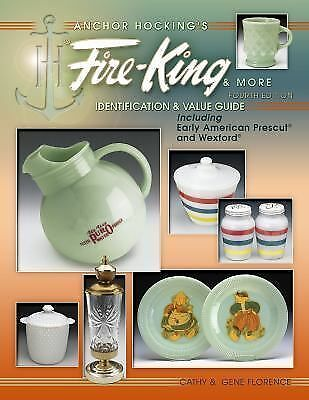 Anchor Hocking's Fire-King $$$ id Price Guide Collector's Book LAST ONE PRINTED