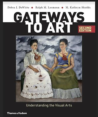 (PDF Download) Gateways to art: Understanding the Visual Arts 2nd edition