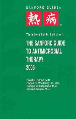 NEW - The Sanford Guide to Antimicrobial Therapy 2006