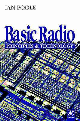 Basic Radio: Principles & Technology: Principles and Technology