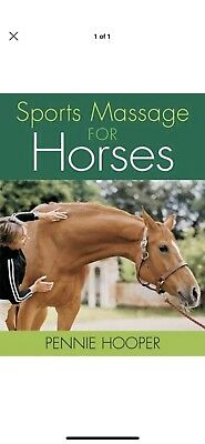 Sports Massage for Horses by Pennie Hooper (Hardback)