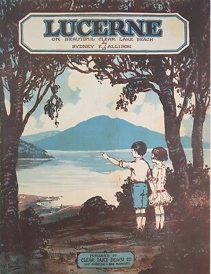 Lucerne, California Clear Lake Beach Co. Housing Development 1925 Sheet Music