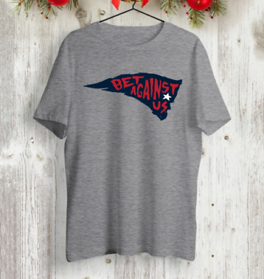 Bet Against Us New England Patriots Gray T-Shirt