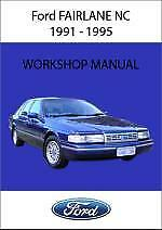 Ford Fairlane NC 1991 - 1995  Workshop Service and Repair Manual On CD