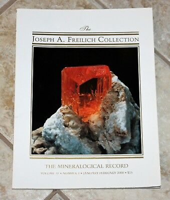Mineralogical Record 2000 Vol. 31 # 1 The Joseph A. Freilich Collection