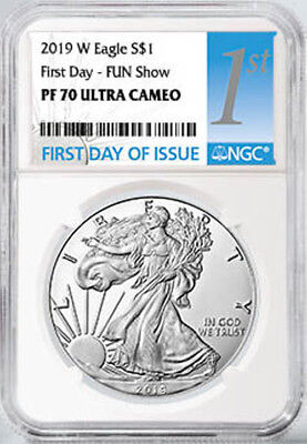PRESALE - 2019-W $1 Proof Silver Eagle NGC PF70 First Day of Issue FUN Show