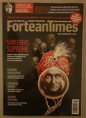 Fortean Times FT349 January 2017 - Sorcerers Supreme; Eastern Apocalypse