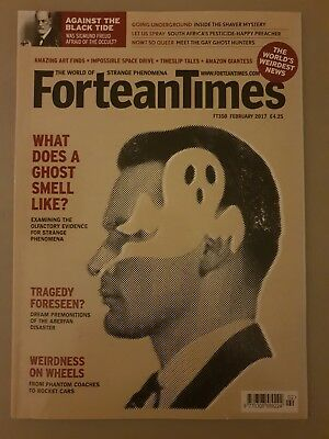 Fortean Times FT350 February 2017 What Does a Ghost Smell Like?