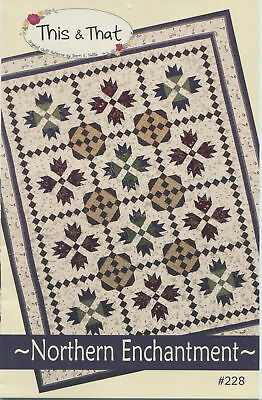 Quilt Pattern NORTHERN ENCHANTMENT Moda THIS /& THAT