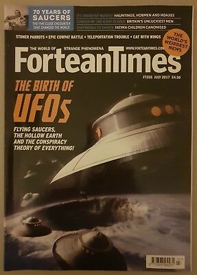 Fortean Times FT355 July 2017 - Birth of UFOs, Flying Saucers, Hollow Earth