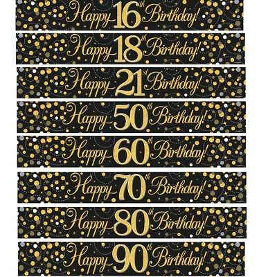 Birthday Banners Gold / Black / Silver  Ages 18 21 30 40 50 60 65 70 80 90 Party