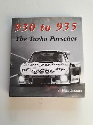 930 to 935 The Turbo Porsches 1st Edition by John Starkey