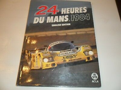 24 Heures du Mans 1984 English Edition C. Moity J.M.Teissedre