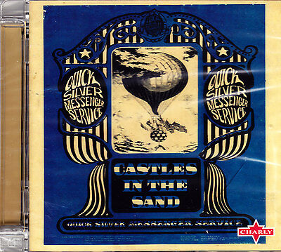 QUICKSILVER MESSENGER SERVICE castles in the sand CD NE