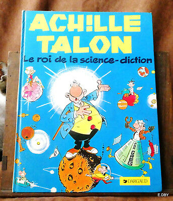 Achille Talon Le Roi De La Science Diction / Greg  Dargaud 1974 / 1983