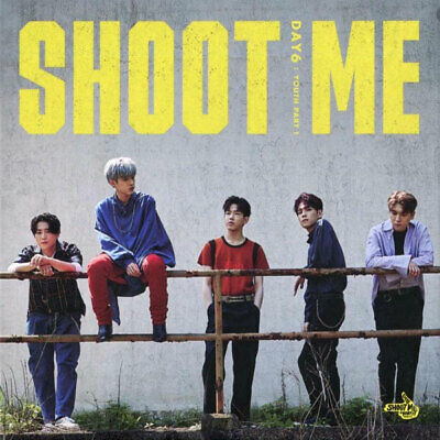 DAY6 [SHOOT ME:YOUTH PART1] 3rd Mini Album TRIGGER CD+PBook+3p Card+Sticker+GIFT