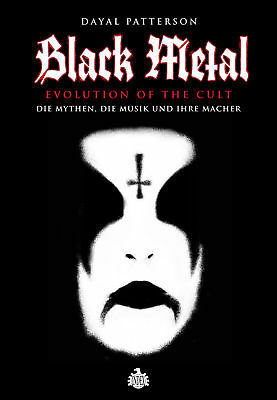Black Metal - Evolution Of The Cult ~ Dayal Patterson ~  9783936878295
