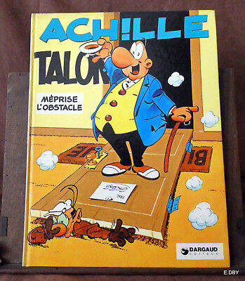 Achille Talon Meprise L'obstacle / Greg  Dargaud 1973 /1982