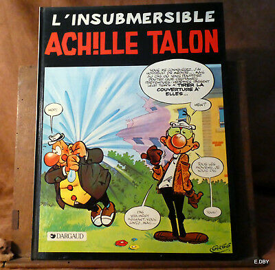 L'insubmersible Achille Talon  / Greg  Dargaud 1981 /1983