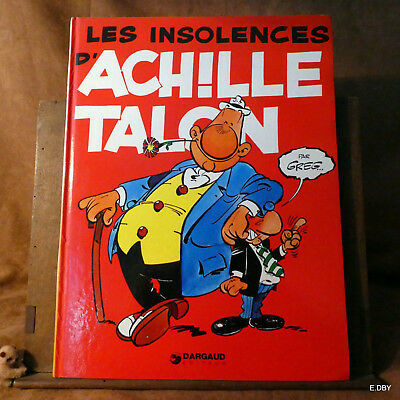 Les Insolences D' Achille Talon  / Greg  Dargaud
