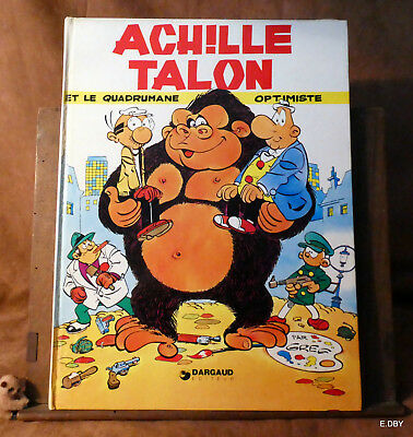 Achille Talon Et Le Quadrumane Optimiste  / Greg  Dargaud 1976 /1982