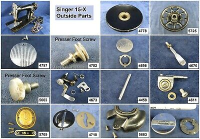 Singer Sewing Machine Models 15-1 thru 91. Choose Your Parts! Free Ship Over $25