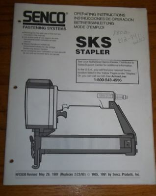 Senco SKS Stapler Operating Instructions and Parts List