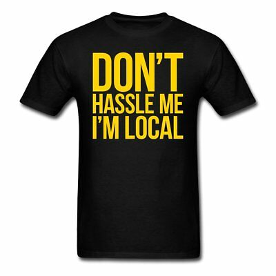 DON/'T HASSLE ME I/'M LOCAL PATCH THRILLHAUS