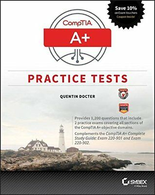NEW - CompTIA A+ Practice Tests: Exam 220-901 and Exam 220-902
