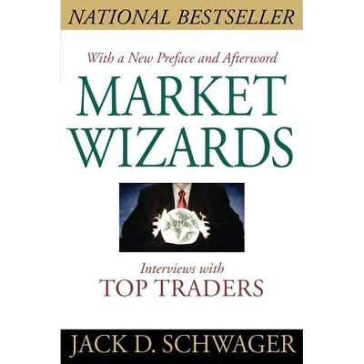 Market Wizards: Interviews With Top Traders Updated Schwager, Jack D.