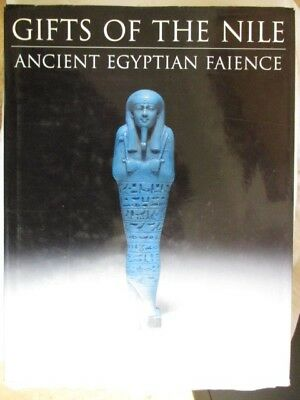 Gifts of the Nile : Ancient Egyptian Faience - Florence Friedman